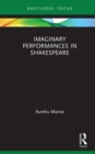 Imaginary Performances in Shakespeare - eBook