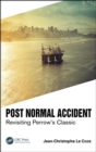 Post Normal Accident : Revisiting Perrow's Classic - eBook