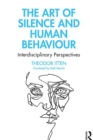 The Art of Silence and Human Behaviour : Interdisciplinary Perspectives - eBook