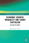 Economic Growth, Inequality and Crony Capitalism : The Case of Brazil - eBook