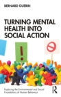 Turning Mental Health into Social Action - eBook
