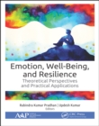 Emotion, Well-Being, and Resilience : Theoretical Perspectives and Practical Applications - eBook