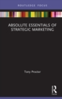 Absolute Essentials of Strategic Marketing : A Research Overview - eBook