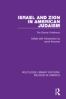 Israel and Zion in American Judaism : The Zionist Fulfillment - eBook