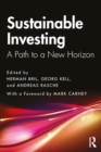 Sustainable Investing : A Path to a New Horizon - eBook