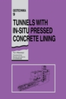 Tunnels with In-situ Pressed Concrete Lining : Geotechnika - Selected Translations of Russian Geotechnical Literature 9 - eBook