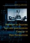 Strength of Dilating Soil and Load-holding Capacity of Deep Foundations : Introduction to theory and practical applications - eBook