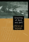 Grouting of Rock and Soil - eBook