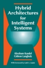 Hybrid Architectures for Intelligent Systems - eBook