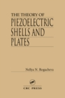 The Theory of Piezoelectric Shells and Plates - eBook