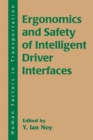 Ergonomics and Safety of Intelligent Driver Interfaces - eBook