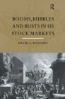 Booms, Bubbles and Bust in the US Stock Market - eBook
