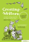Creating Writers : A Creative Writing Manual for Schools - eBook