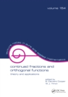 Continued Fractions and Orthogonal Functions : Theory and Applications - eBook