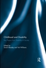 Childhood and Disability : Key papers from Disability & Society - eBook
