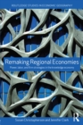 Remaking Regional Economies : Power, Labor and Firm Strategies - eBook