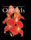 Growing South African Indigenous Orchids - eBook