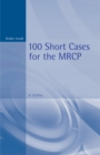 100 Short Cases for the MRCP, 2Ed - eBook
