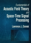 Fundamentals of Acoustic Field Theory and Space-Time Signal Processing - eBook
