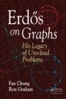 Erdos on Graphs : His Legacy of Unsolved Problems - eBook
