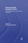 France and the European Union : After the Referendum on the European Constitution - eBook