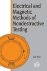 Electrical and Magnetic Methods of Nondestructive Testing - eBook