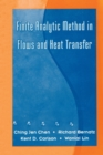 Finite Analytic Method in Flows and Heat Transfer - eBook