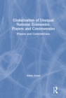 Globalization of Unequal National Economies: Players and Controversies : Players and Controversies - eBook