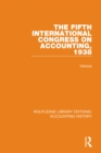 The Fifth International Congress on Accounting, 1938 - eBook