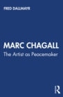 Marc Chagall : The Artist as Peacemaker - eBook