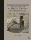 The Sisters of Nazareth Convent : A Roman-period, Byzantine, and Crusader site in central Nazareth - eBook