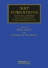 Ship Operations : New Risks, Liabilities and Technologies in the Maritime Sector - eBook