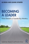 Becoming a Leader : Nine Elements of Leadership Mastery - eBook