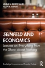 Seinfeld and Economics : Lessons on Everything from the Show about Nothing - eBook