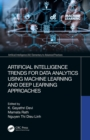 Artificial Intelligence Trends for Data Analytics Using Machine Learning and Deep Learning Approaches - eBook