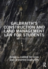 Galbraith's Construction and Land Management Law for Students - eBook