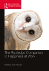The Routledge Companion to Happiness at Work - eBook