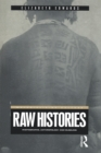 Raw Histories : Photographs, Anthropology and Museums - eBook