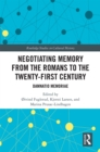 Negotiating Memory from the Romans to the Twenty-First Century : Damnatio Memoriae - eBook