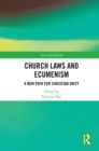 Church Laws and Ecumenism : A New Path for Christian Unity - eBook