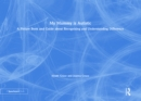 My Mummy is Autistic : A Picture Book and Guide about Recognising and Understanding Difference - eBook