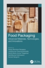 Food Packaging : Advanced Materials, Technologies, and Innovations - eBook