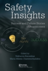 Safety Insights : Success and Failure Stories of Practitioners - eBook