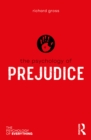 The Psychology of Prejudice - eBook