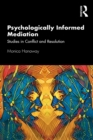 Psychologically Informed Mediation : Studies in Conflict and Resolution - eBook