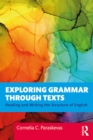 Exploring Grammar Through Texts : Reading and Writing the Structure of English - eBook