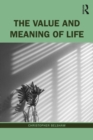 The Value and Meaning of Life - eBook