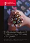 The Routledge Handbook of English Language Education in Bangladesh - eBook