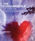 The Fundamentals of Digital Photography - eBook
