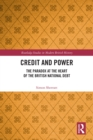 Credit and Power : The Paradox at the Heart of the British National Debt - eBook
